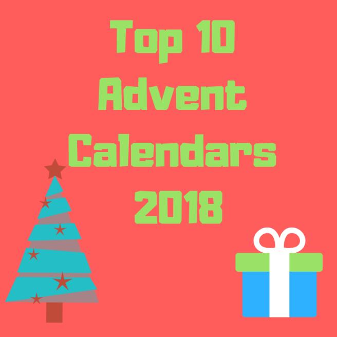 Top 10Advent Calendars 2018